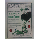 1920s songsheet A YOUNG MAN`S FANCY league of notions 5pages + cover art