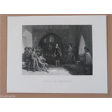 antique engraving circa 1900 , ARREST OF THE EARL OF STAFFORD