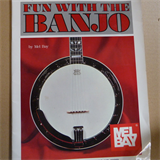 banjo FUN WITH THE BANJO Mel Bay