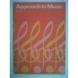book APPROACH TO MUSIC Book 1 E.Smith + D. Renouf
