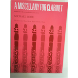 clarinet A MISCELLANY for CLARINET michael Rose abrsm