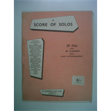 clarinet A SCORE OF SOLOS 20 Hits