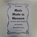 clarinet / mixed wind groupe DR DOWNING;s MUSIC MADE TO MEASURE, Scott Joplin 6