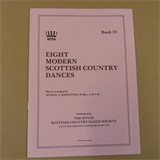 dances EIGHT MODERN SCOTTISH COUNTRY DANCES Book 3, RSCDS