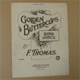 dances GOLDEN BUTTERCUPS Barn Dance, F. Thomas