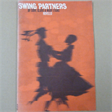 dances SWING PARTNERS S. Clark M. Evans, introduction english social dancing