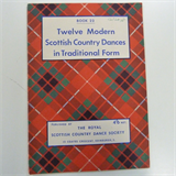 dances TWELVE MODERN SCOTTISH COUNTRY DANCES IN TRADITIONAL FORM Book 22 rscds