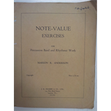 percussion NOTE VALUE EXERCISES for percussion band + rhythmic work, M. Anderson