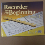 recorde RECORDER FROM THE BEGINNING Tune Book 2, John Pitts
